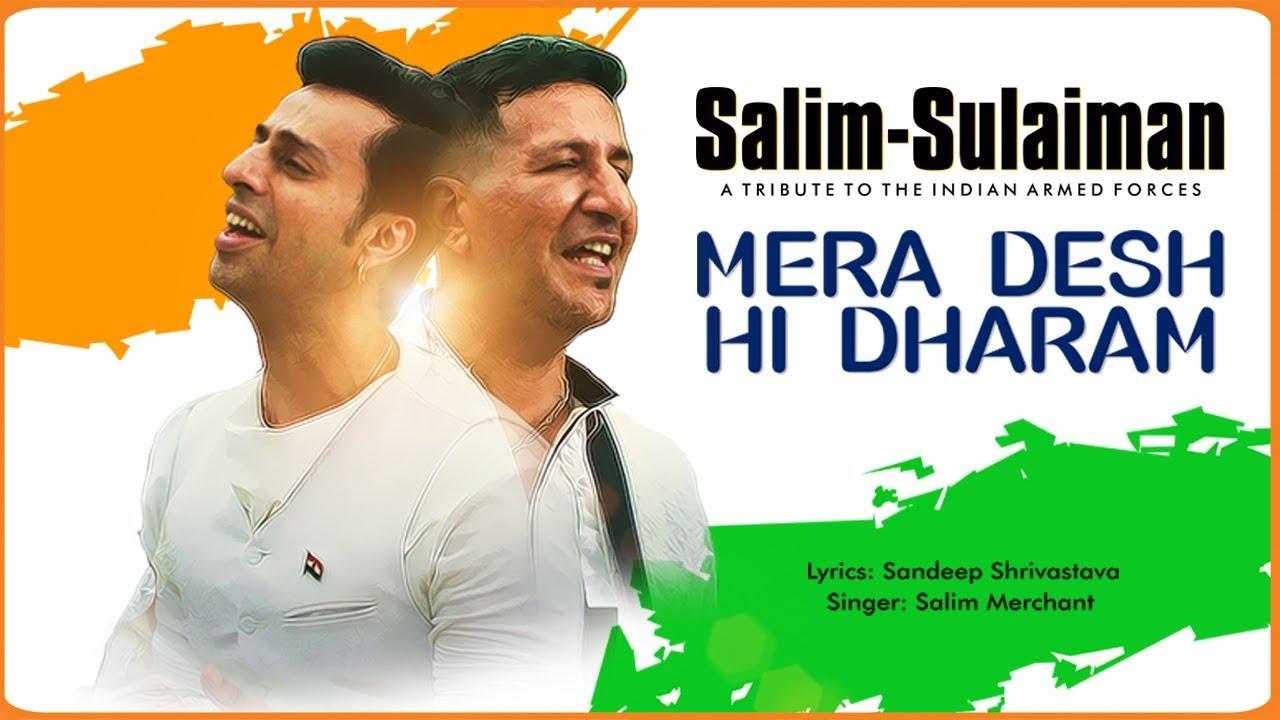 Mera Desh Hi Dharam Salim Sulaiman Independence Day Special