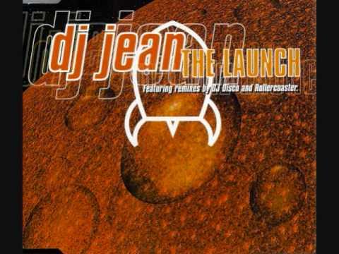 DJ Jean - The Launch (DJ Disco Mix)