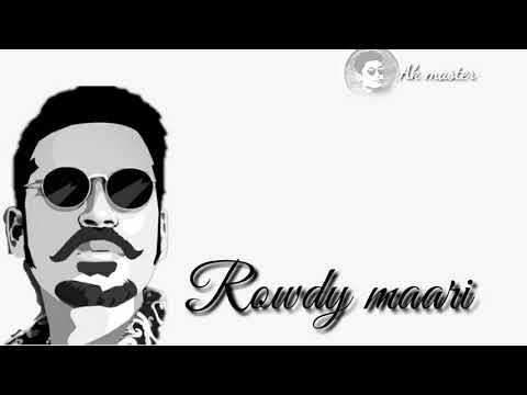 Rowdy maari WhatsApp status / ringtone