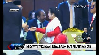 Megawati Tak Salami Surya Paloh saat Pelantikan DPR