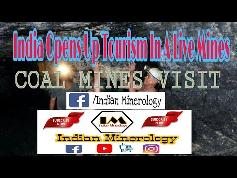 India opens up tourism a live mines || indianminerology