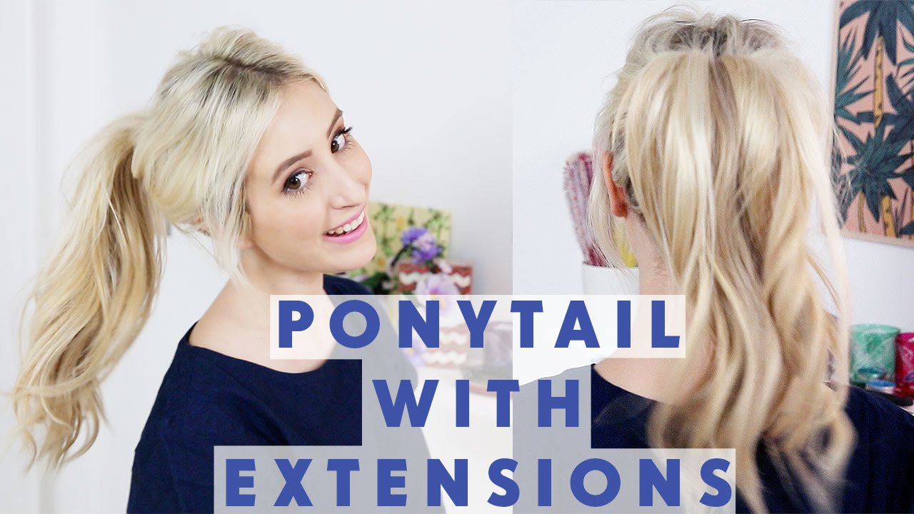 How To Ponytail With Hair Extensions Youtube
