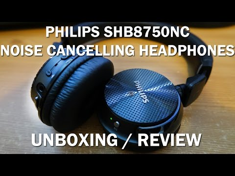 PHILIPS SHB8750NC Noise Cancelling Headphones Unboxing / Review!