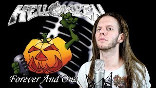 Helloween - Forever and One (Vocal Cover) feat. John Morris & Jim Ramses