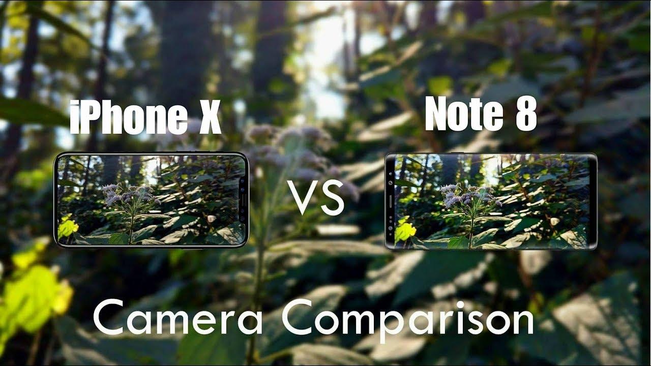 Iphone x vs note 8 camera comparison