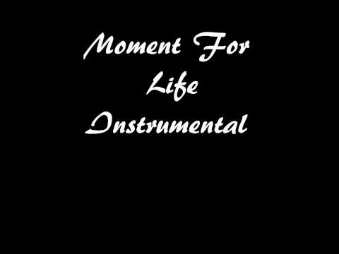 Moment For Life Instrumental