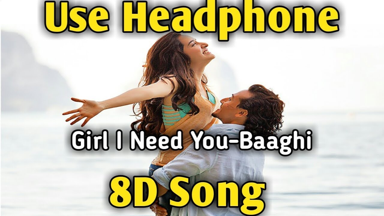 Girl I Need You | 8D song ? | Music Live-India  ?