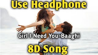 Girl I Need You | 8D song 🎧 | Music Live-India  🎧