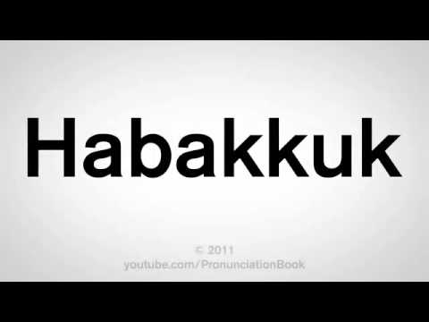 How To Pronounce Habakkuk