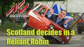 Assetto Corsa Scottish Independence Referendum Funny Moments Alex Salmond Reliant Robin mod