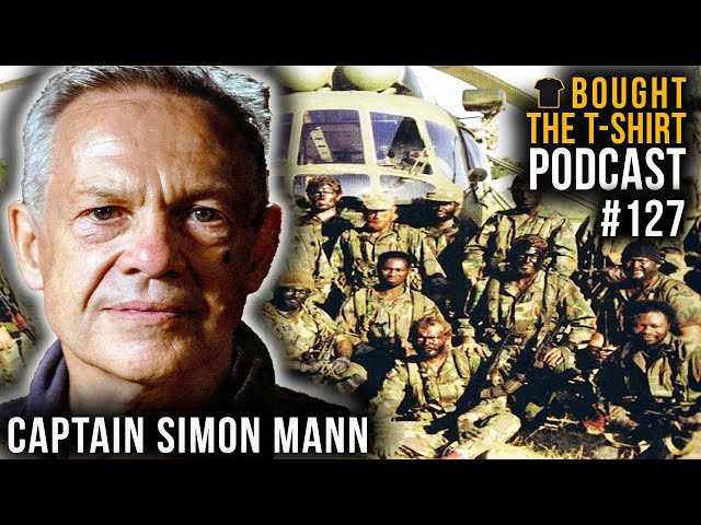 SAS Captain | Mercenary | Political Prisoner | Simon Mann | Bought The T-Shirt Podcast #127