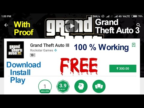 HOW TO DOWNLOAD & INSTALL GRAND THEFT AUTO 3 GAME FREE ANY ANDROID DEVICE WITHOUT ROOTED