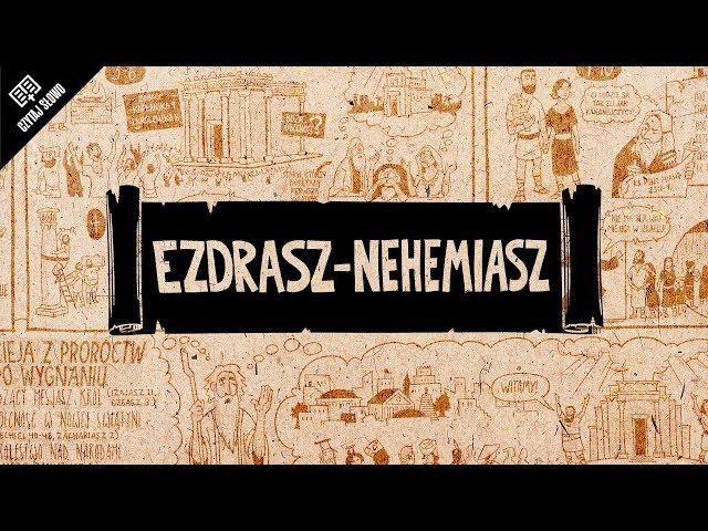 Omówienie: Księga Ezdrasza i Księga Nehemiasza