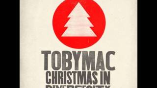 tobyMac - First Noel feat. Owl City