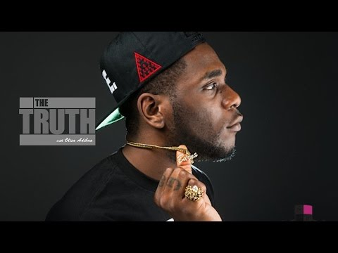 The Truth about Burna Boy | THE TRUTH Episode 16