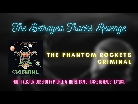 The Phantom Rockets - Criminal (Visualizer Music Video)