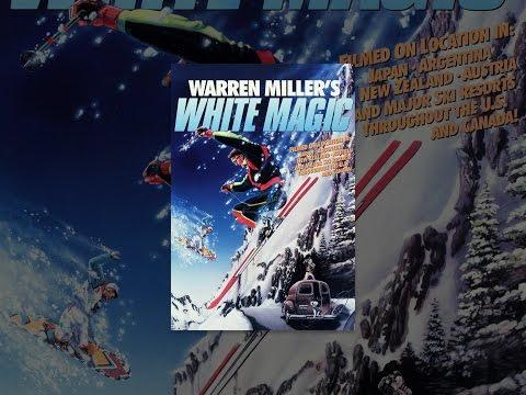 Warren Miller's White Magic