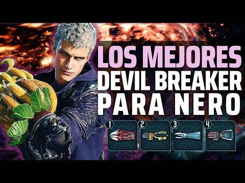 DEVIL MAY CRY 5 | Los mejores DEVIL BREAKERS para NERO (Como Usarlos y utilizarlos) thumbnail