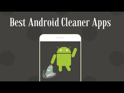 Best Android Cleaner Apps Of 2018