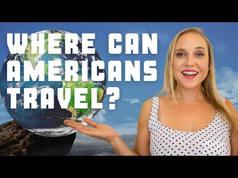 Where Can Americans Travel? 15 Countries Open To US Citizens