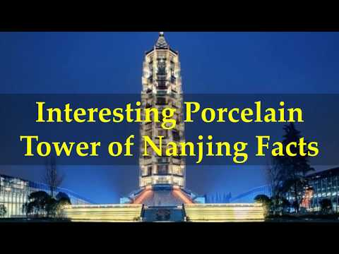 Interesting Porcelain Tower of Nanjing Facts
