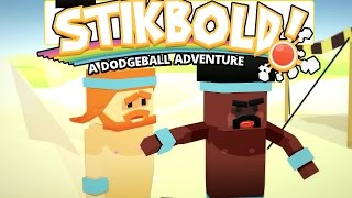 Stikbold! - A Dodgeball Adventure - Part 2 [Life