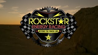 Rockstar Energy Racing | Beyond The Finish Line : Series...