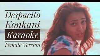 Despacito konkani karaoke, female version