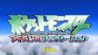 Pokémon - Opening 06 Advance Adventure [Full] Japan