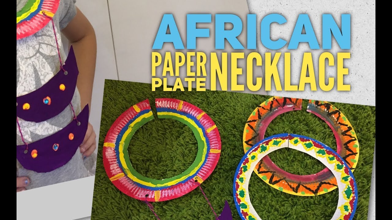 african paper plate necklace youtube