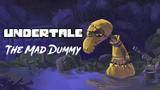 HOW TO DEFEAT MAD DUMMY - UNDERTALE PACIFIST