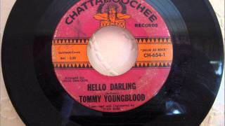 TOMMY YOUNGBLOOD - HELLO DARLING.