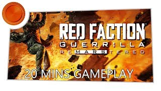 Red Faction Guerrilla Re-Mars-tered - 20 Mins Gameplay - Xbox One