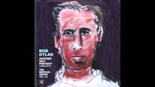Bob Dylan Time Passes Slowly #1 Alternate Version,New Morning