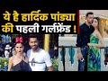 Hardik Pandya rumoured girlfriend Lisha Sharma, Urvashi Rautela, Natasha Stankovic |वनइंडिया हिंदी