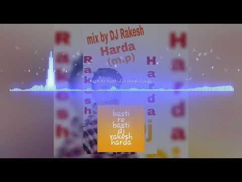 Basti Re Basti adivasi song  (Hard Bass)Dj Rakesh Harda m.p
