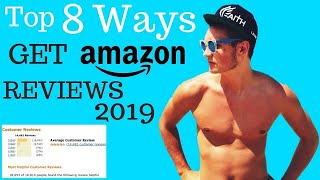 How to Get Reviews On Amazon For 2019 [8 STEPS THAT DON