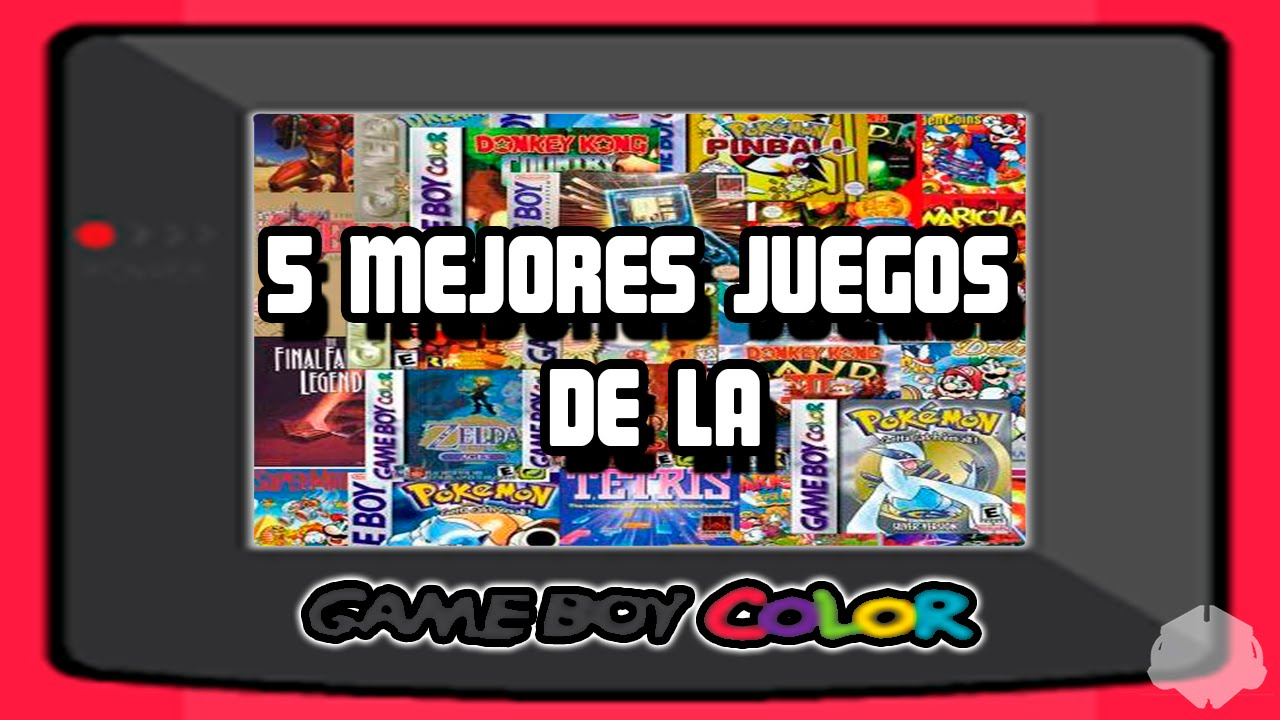 Los 5 Mejores Juegos De La Gameboy Color Youtube