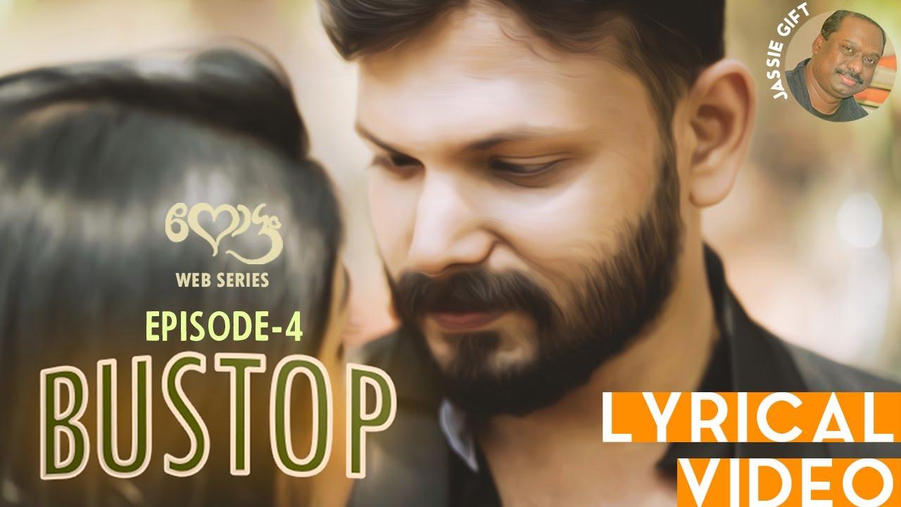 BUSTOP | LYRICAL VIDEO | Episode 4 | Nottam Web Series | Season 1 | His Story | Vineeth Ramachandran