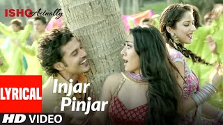 Injar Pinjar Song Ishk Actually (Full Lyrical Song) Tinku Gill, Neha | Rajeev Khandelwal