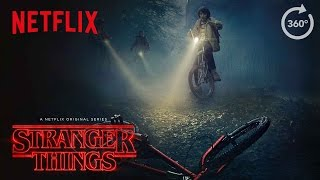 Stranger Things | Virtual Reality / 360 Experience [HD] | Netflix