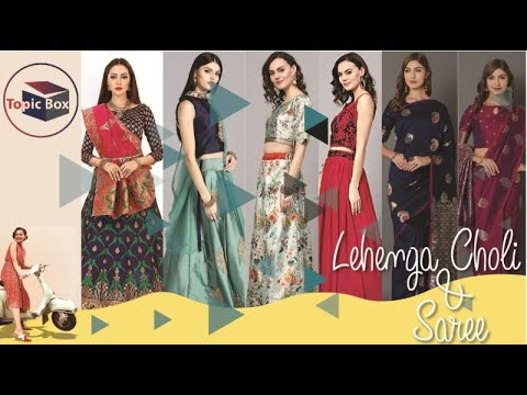 Amazing Latest Indian Dresses Shree & lehenga choli Collection | Topic Box by Radhika Sharma