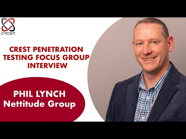 Life as a pentester | Interview with Phil Lynch (Principal Security Consultant, Nettitude Group)