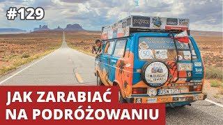 JAK ZARABIAĆ NA PODRÓŻOWANIU - Karol Lewandowski - WNOP #129