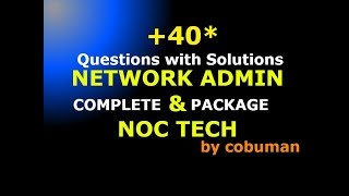 TOP Network Admin and NOC Technician Interview Questions and Answers