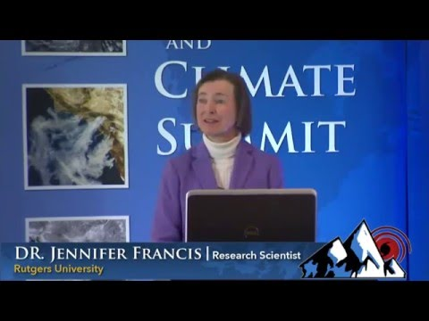 Weather and Climate Summit - Day 3, Dr. Jennifer Francis