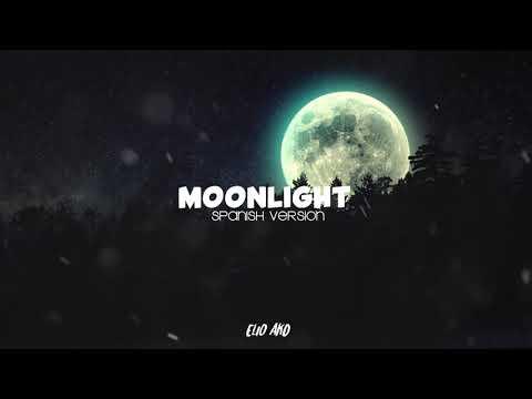 XXXTENTACION - Moonlight (Spanish Version) - Elio