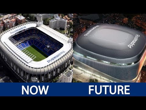 Football Stadiums Now and in the Future | Camp Nou, Santiago Bernabeu