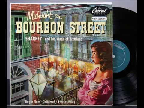 Midnight on Bourbon Street by Sharkey and his Kings of Dixieland