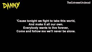 Hollywood Undead - Live Forever [Lyrics Video]